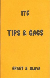 175 Tips and Gags (Grant & Gloye)