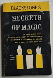 Blackstone's Secrets Of Magic by Harry Blackstone