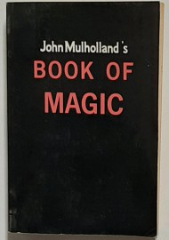 John Mulholland's Book of Magic