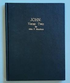 JOHN:Verse Two by John F. Mendoza