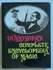 DUNNINGER,S COMPLETE ENCYCLOPEDIA OF MAGIC