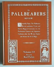 PALLBEARERS REVIEW Volumes 5-8 by Karl Fulves