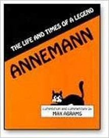 Annemann: Life and Times of a Legend Hardcover – 1992