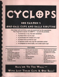Cyclops Bob Farmer's one ball cups and balls routine