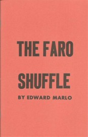 The Faro Shuffle by Ed Marlo (Revolutionary Card Technique No. 6)