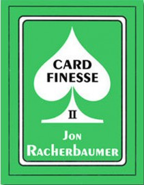 CARD FINESSE II - Jon Racherbaumer