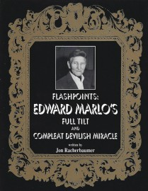 Flashpoints by Ed Marlo - Full Tilt and The Compleat Devilish Miracle
