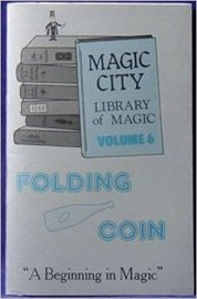 Library of Magic Vol 6  Folding Coins