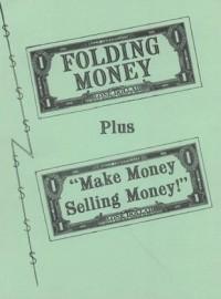 Folding Money plus Make Money Selling Money