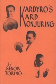 Kardyro's Kard Konjuring by Senor Torino
