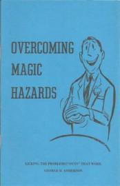 Overcoming Magic Hazards by George B. Anderson