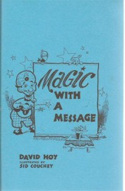 Magic With A Message by David Hoy