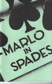 Marlo in Spades