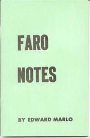 Faro Notes By Ed Marlo (Revolutionary Card Technique No. 7)
