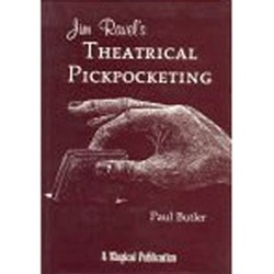 Jim Ravel's Theatrical Pick Pocketing by Paul Butler