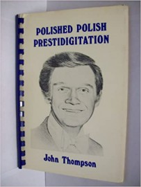 Polished Polish Prestidigitation  By John Thompson