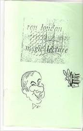 Ron London Magic Lecture