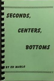 Seconds, Centers, Bottoms by Ed Marlo