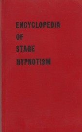 The Encyclopedia of Stage Hypnotism - Ormond McGill