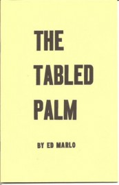 The Tabled Palm by Ed Marlo (Revolutionary Card Technique No. 5)