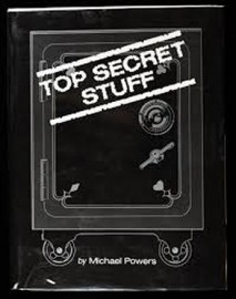 Top Secret Stuff, by Mike Powers