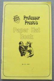 Professor Presto's Paper Hat Book by C.C.Allen
