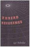 THREAD REFERENCE by Leo Behnke